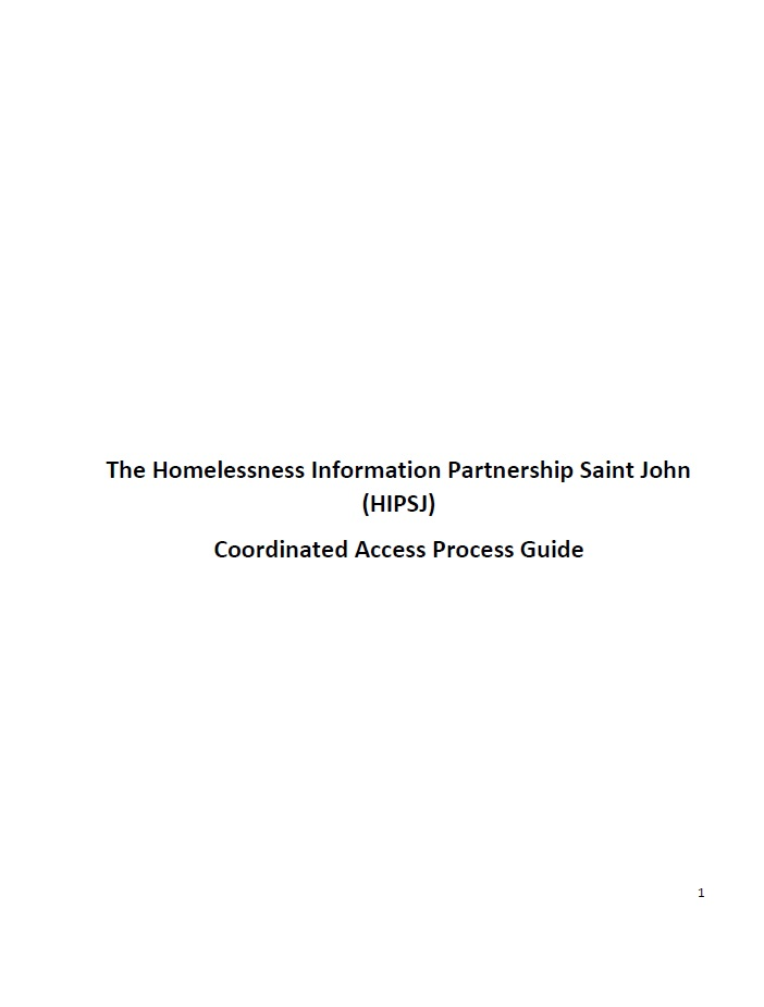 The Homelessness Information Partnership Saint John – Coordinated Access Process Guide